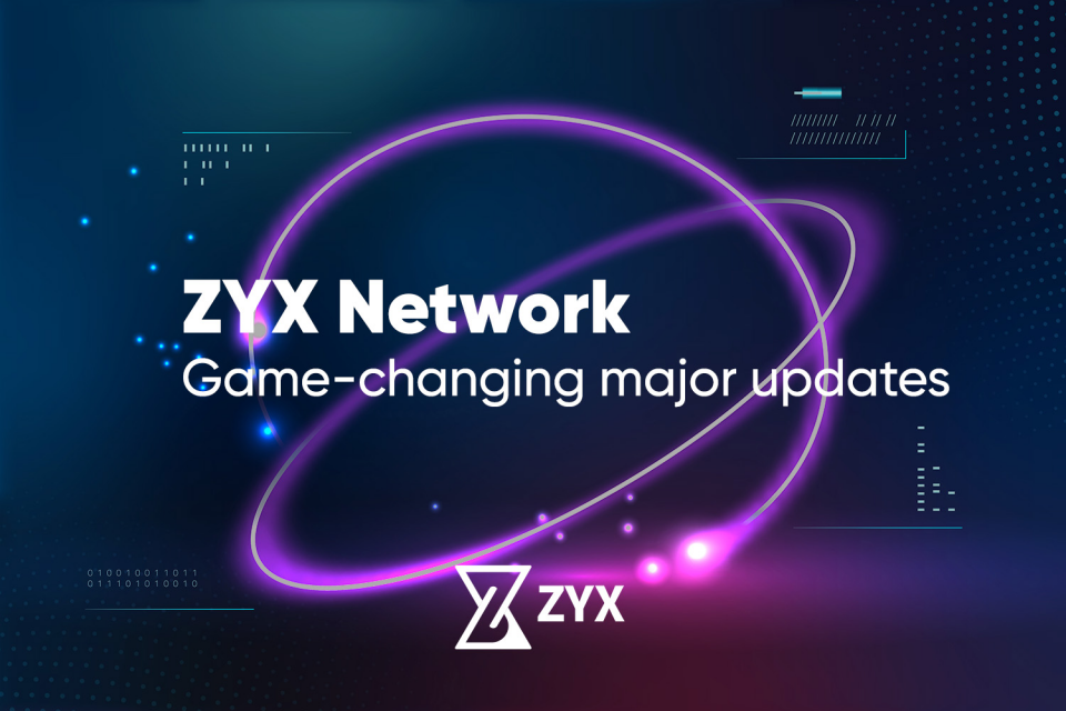 ZYX Network game-changing updates for the DeFi and crypto space.