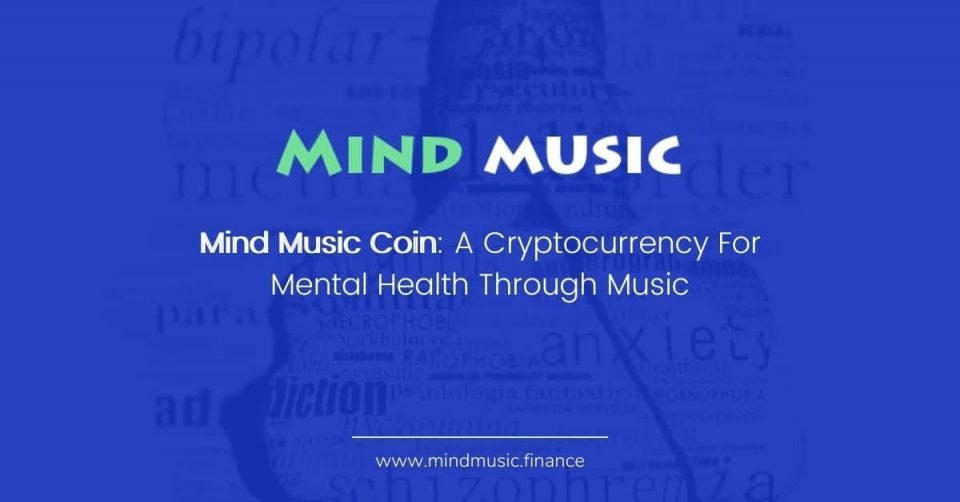 Mind Music Coin: A Cryptocurrency For Mental Health Through Music